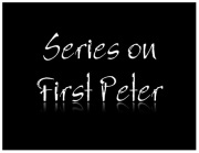 Series on First Peter
