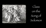 Class on the Song of Solomon