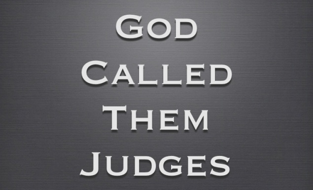 God Called Them Judges