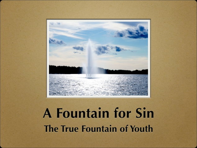 A Fountain for Sin