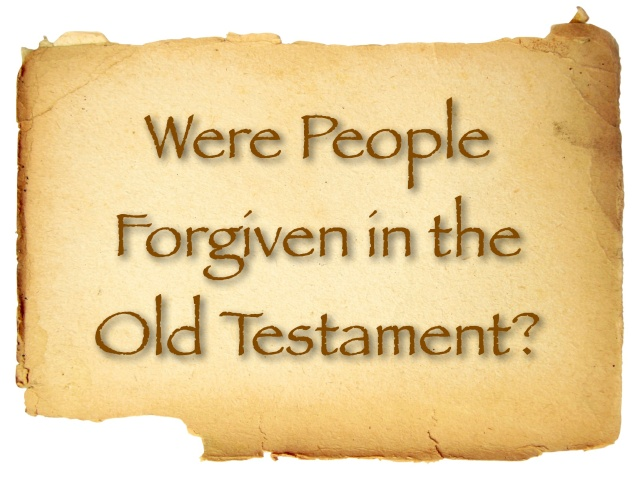 Forgiven in the Old Testament
