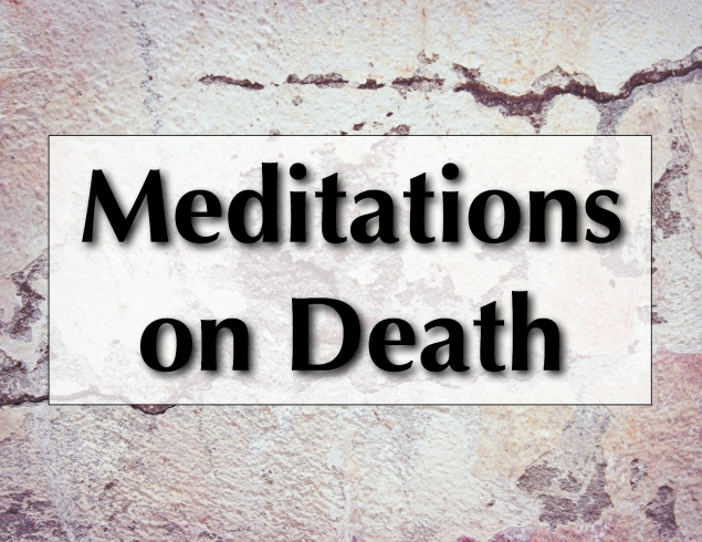 Meditations on Death