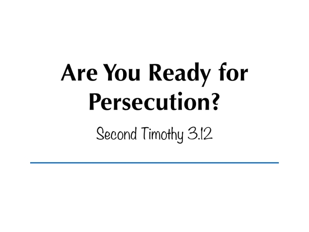 Are You Ready for Persecution.001
