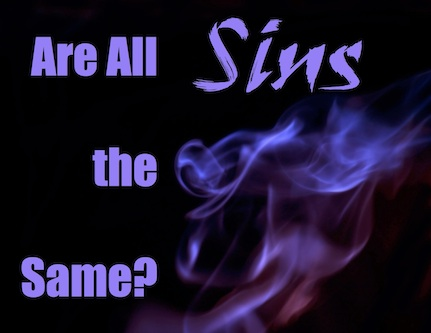Are All Sins the Same