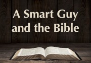 A Smart Guy and the Bible Featured Image Small