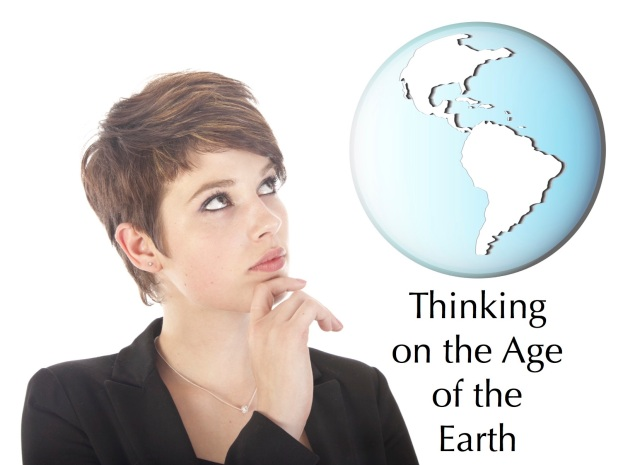 Thinking on the Age of the Earth Featured Image