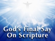Gods Final Say on Scripture Featured Image