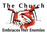 church-embraces-her-enemies-featured-image