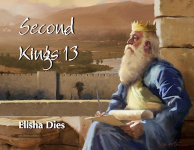 second-kings-13-featured-image