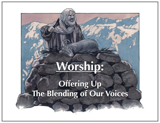 WorshipOfferingUpTheBlendingOfOurVoices Image