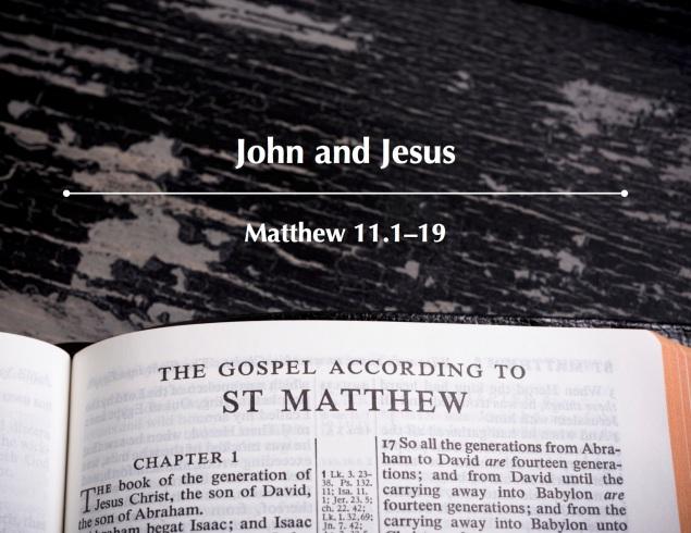 Matthew 11.1-19 Images