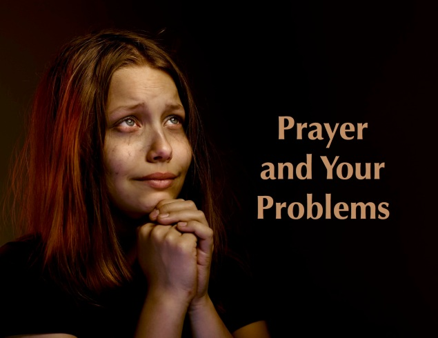 Prayer and Problems Images