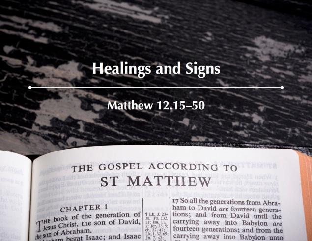 Matthew 12.15-50 Image