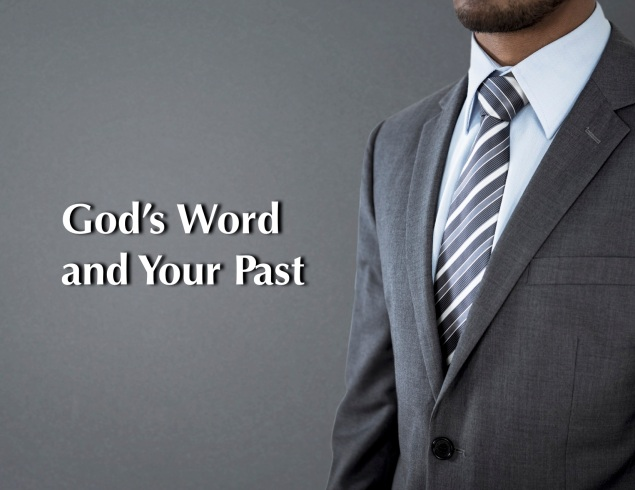 Gods Word and Your Past Images