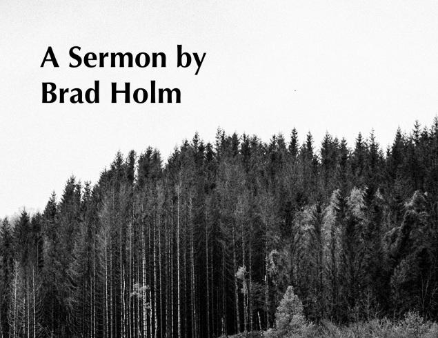 Brad Holm Sermon Image