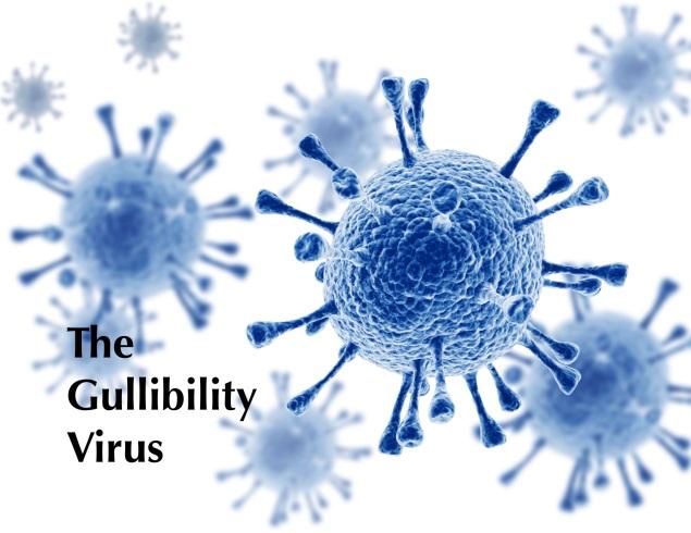 The Gullibility Virus Images