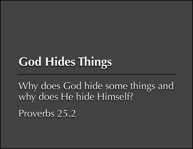 God Hides Things Image