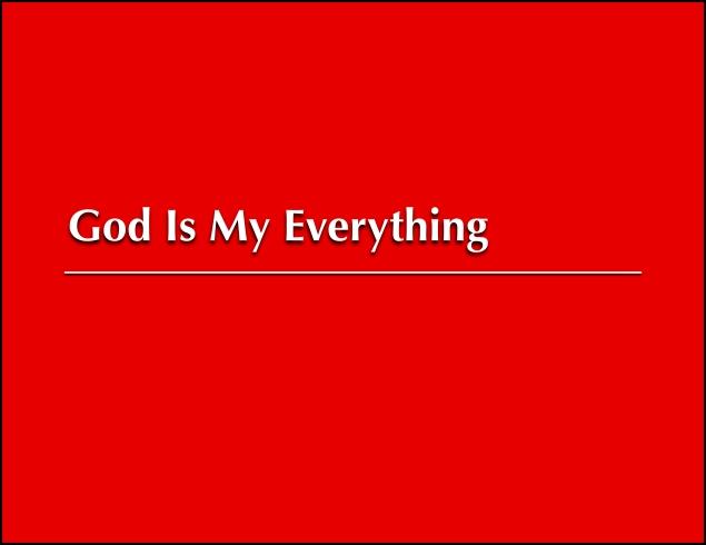 Sermon: God Is My Everything « Savage Street Church of Christ